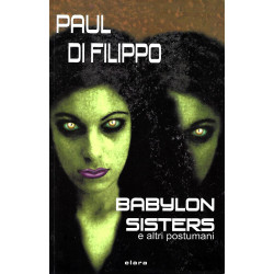 Paul Di Filippo, Babylon...