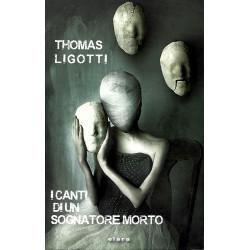 Thomas Ligotti, I canti di...